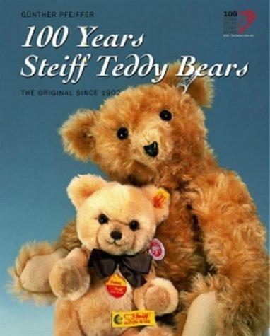 100 Years<br> Steiff Teddy Bears - Book
