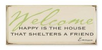 Happy Is the House Sign