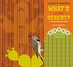What's in the Desert<br>by Charley Harper