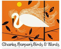 Birds & Words by Charley Harper – 60 Illustrations accompanied by the wit of this delightful artist.